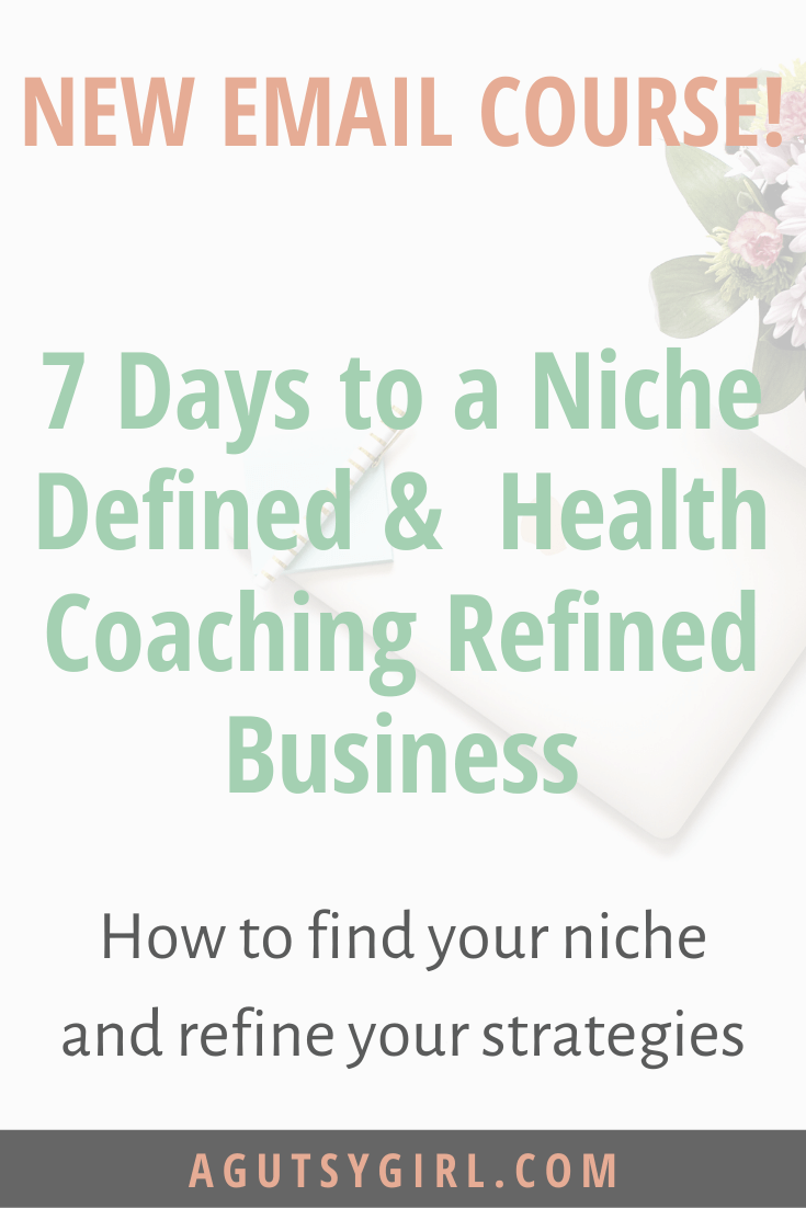 Course FAQ 7 Days to a Niche Defined and Health Coaching Refined Business agutsygirl.com #iin #healthcoaching #healthcoach #onlinebusiness online business