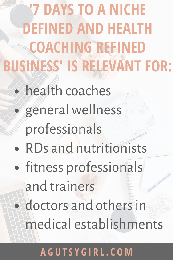 Course FAQ 7 Days to a Niche Defined and Health Coaching Refined Business agutsygirl.com #iin #healthcoaching #healthcoach #onlinebusiness