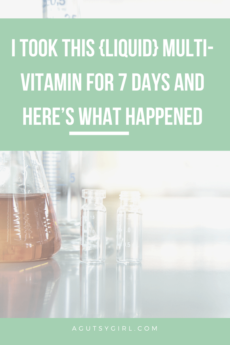 I Took This Multi-Vitamin for 7 Days and Here's What Happened agutsygirl.com #multivitamin #coldandflu #healthyliving #guthealth