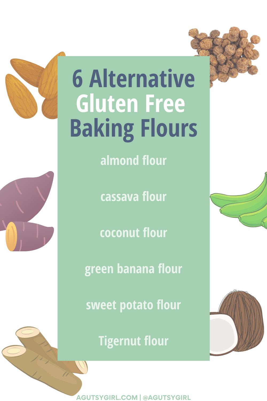 6 Alternative Gluten Free Baking Flours agutsygirl.com #glutenfree #grainfree #glutenfreeflour #glutenfreebaking