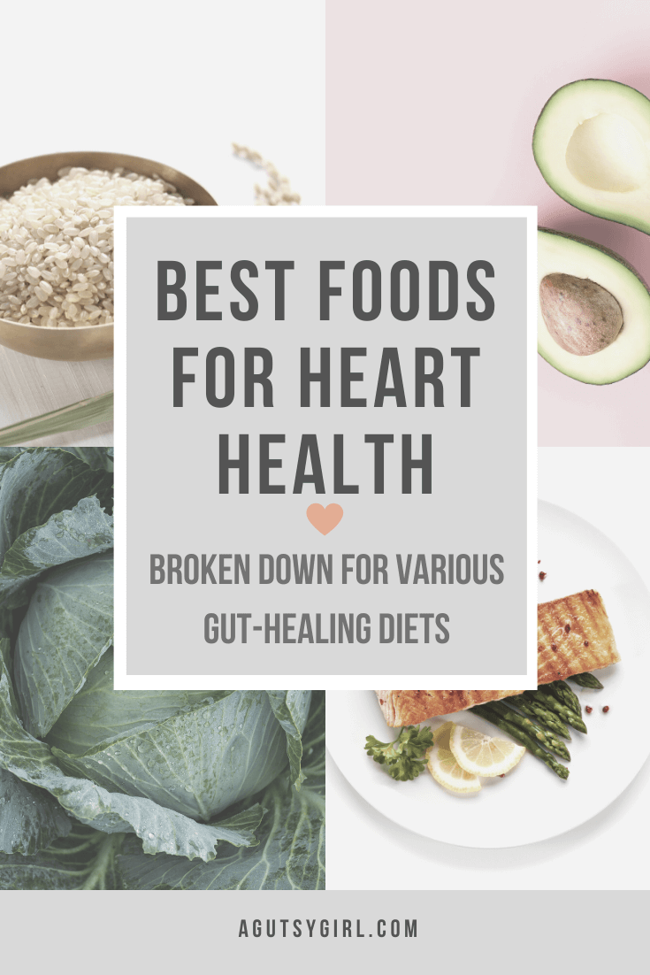 Best Foods for Heart Health agutsygirl.com #hearthealth #hearthealthy #guthealth #glutenfree
