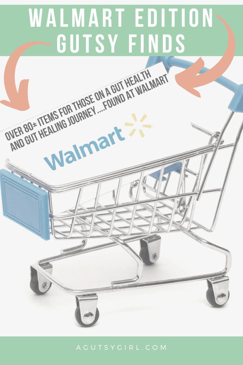 Walmart Edition Gutsy Finds agutsygirl.com #digestivehealth #walmart #walmartfinds #guthealth