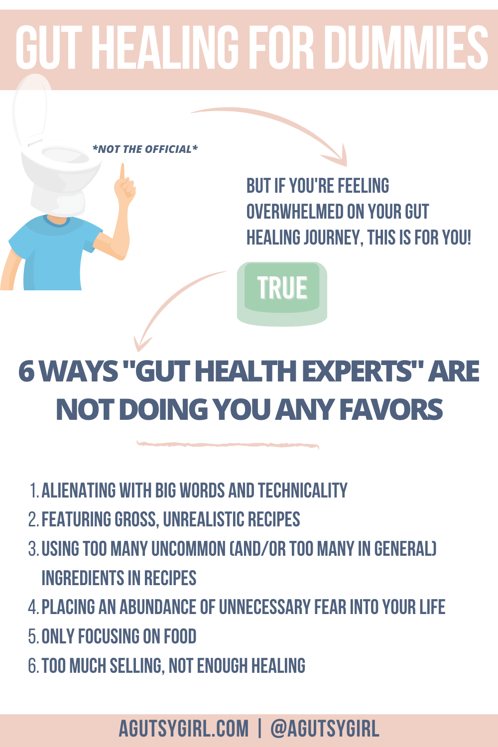 6 ways experts Gut Healing for Dummies agutsygirl.com #guthealth #guthealing #irritablebowelsyndrome