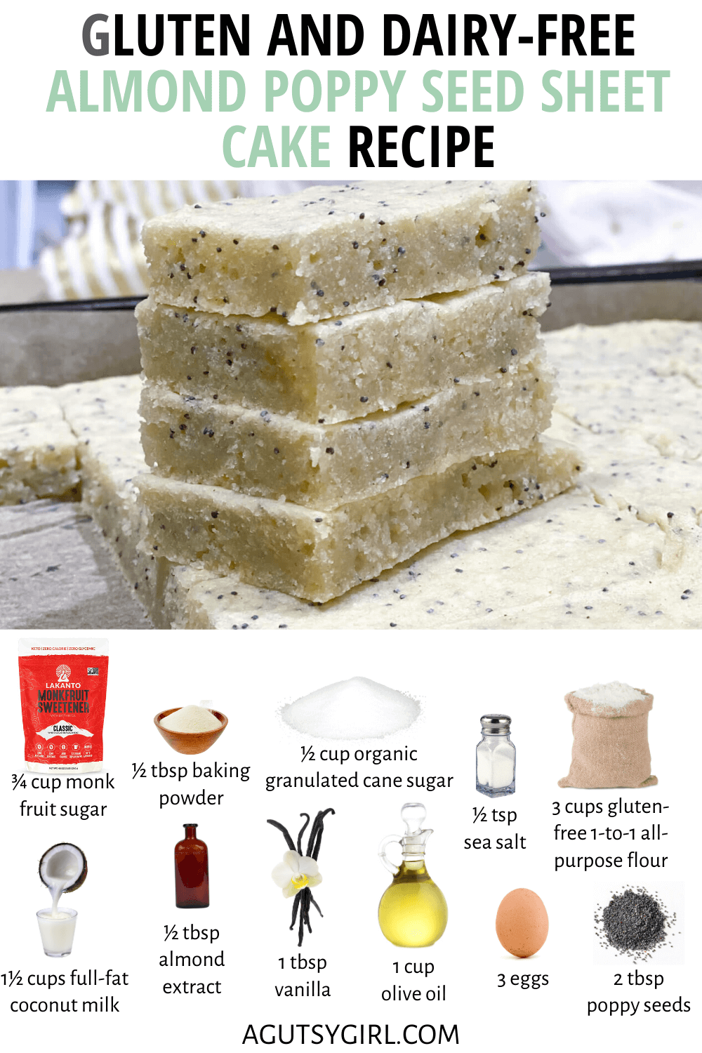 Gluten and Dairy-Free Almond Poppy Seed Sheet Cake Recipe agutsygirl.com #glutenfree #dairyfreerecipes #glutenfreecake