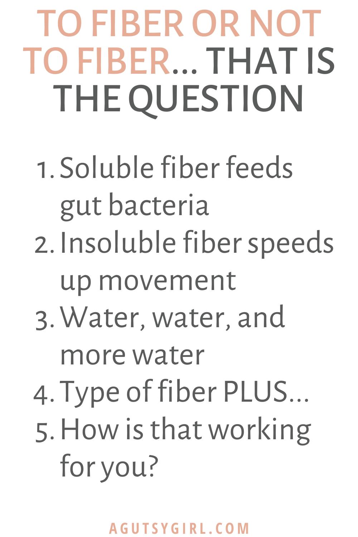 Soluble vs Insoluble Fiber agutsygirl.com #fiber #guthealth #ibs gut health