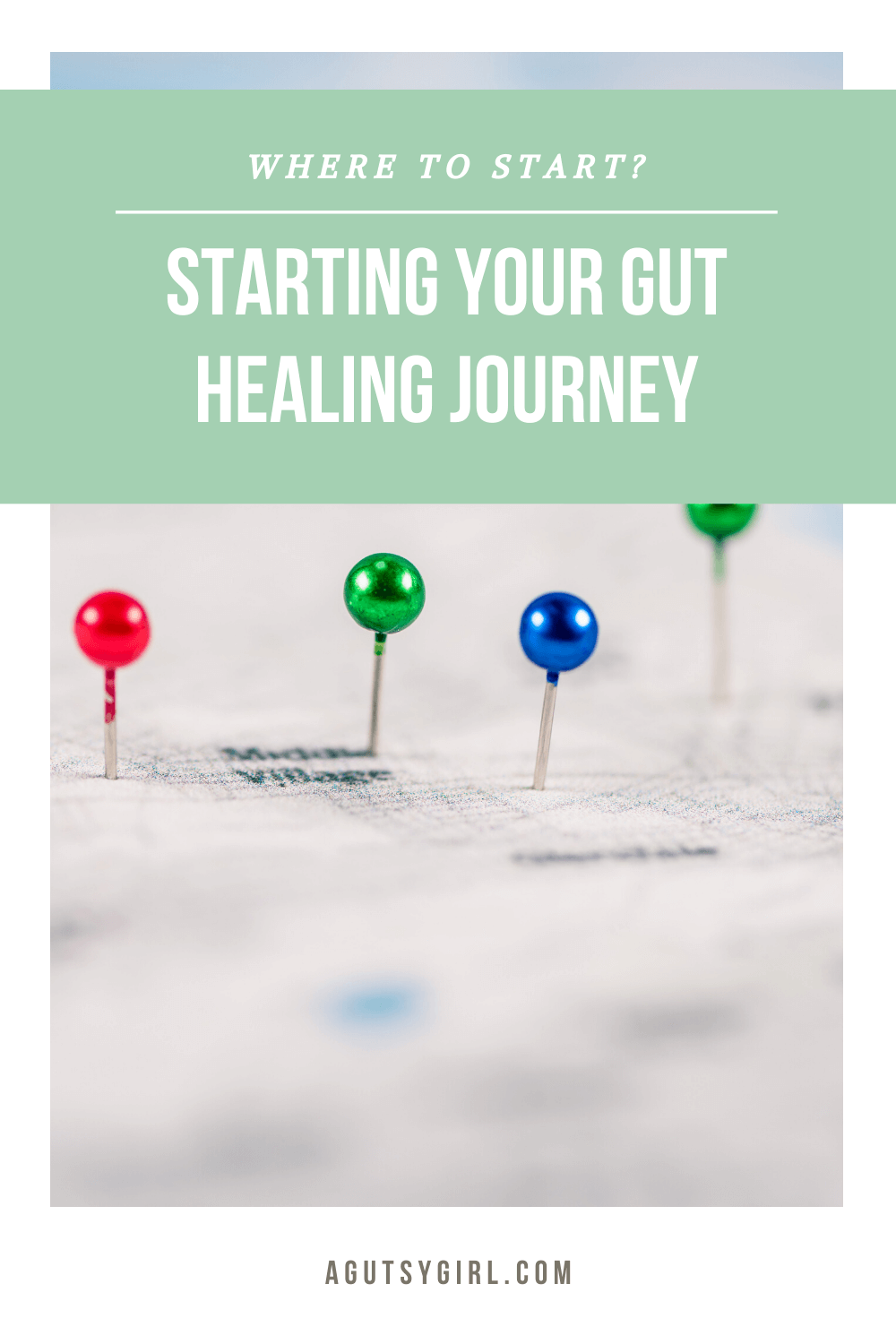 Starting Your Gut Healing Journey agutsygirl.com #guthealth #ibs #sibo #healthyliving
