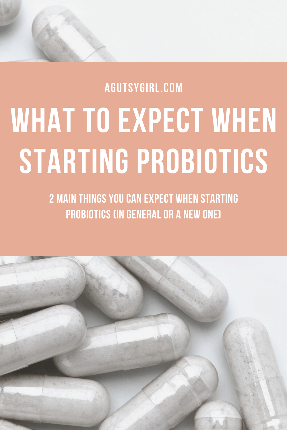 What to Expect When Starting Probiotics agutsygirl.com antioxidant #antioxidant #probiotic #guthealth