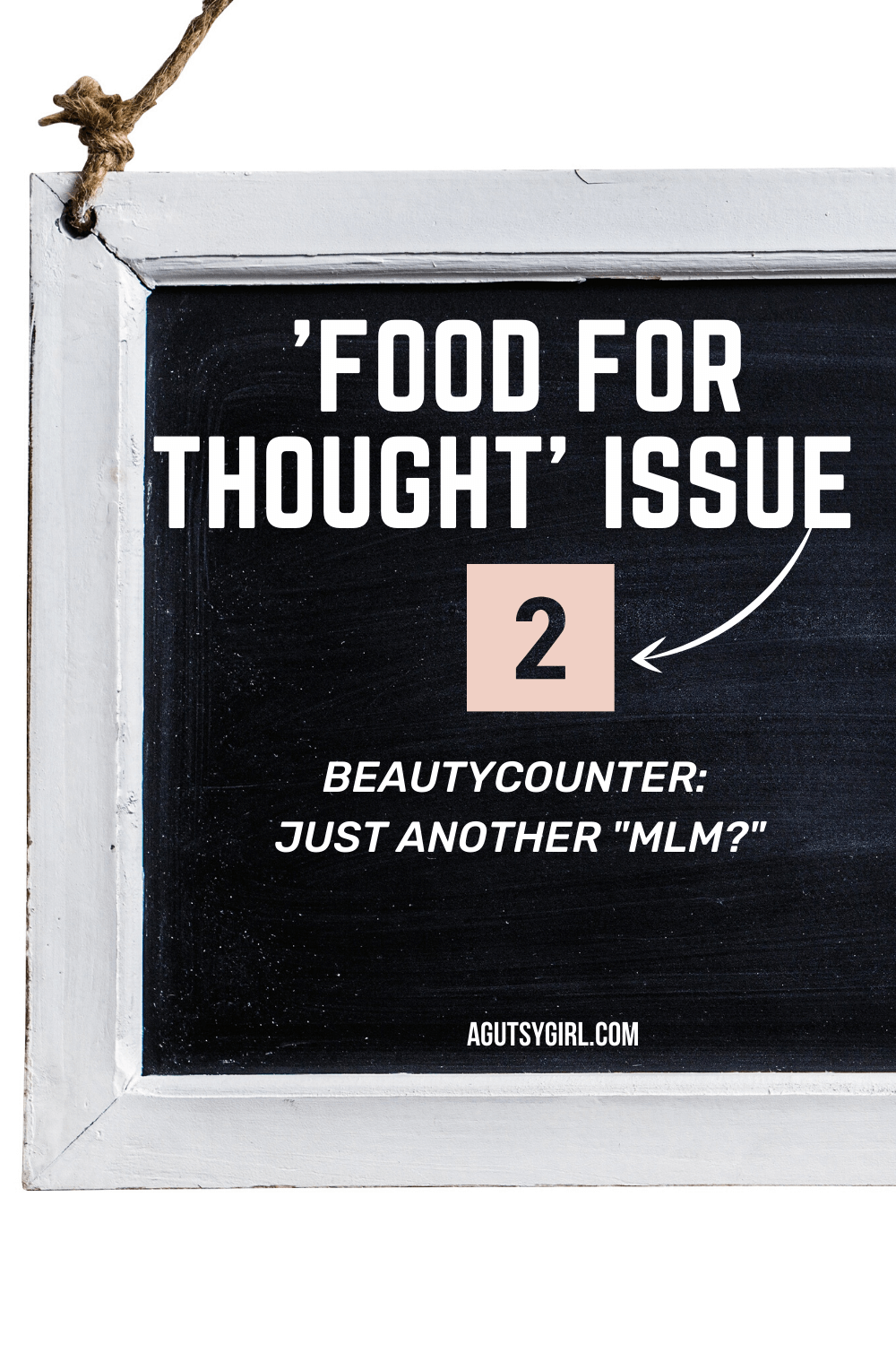 Food for Thought Issue 2 Beautycounter just another MLM agutsygirl.com #beautycounter #athomebusiness #skincare #makeup
