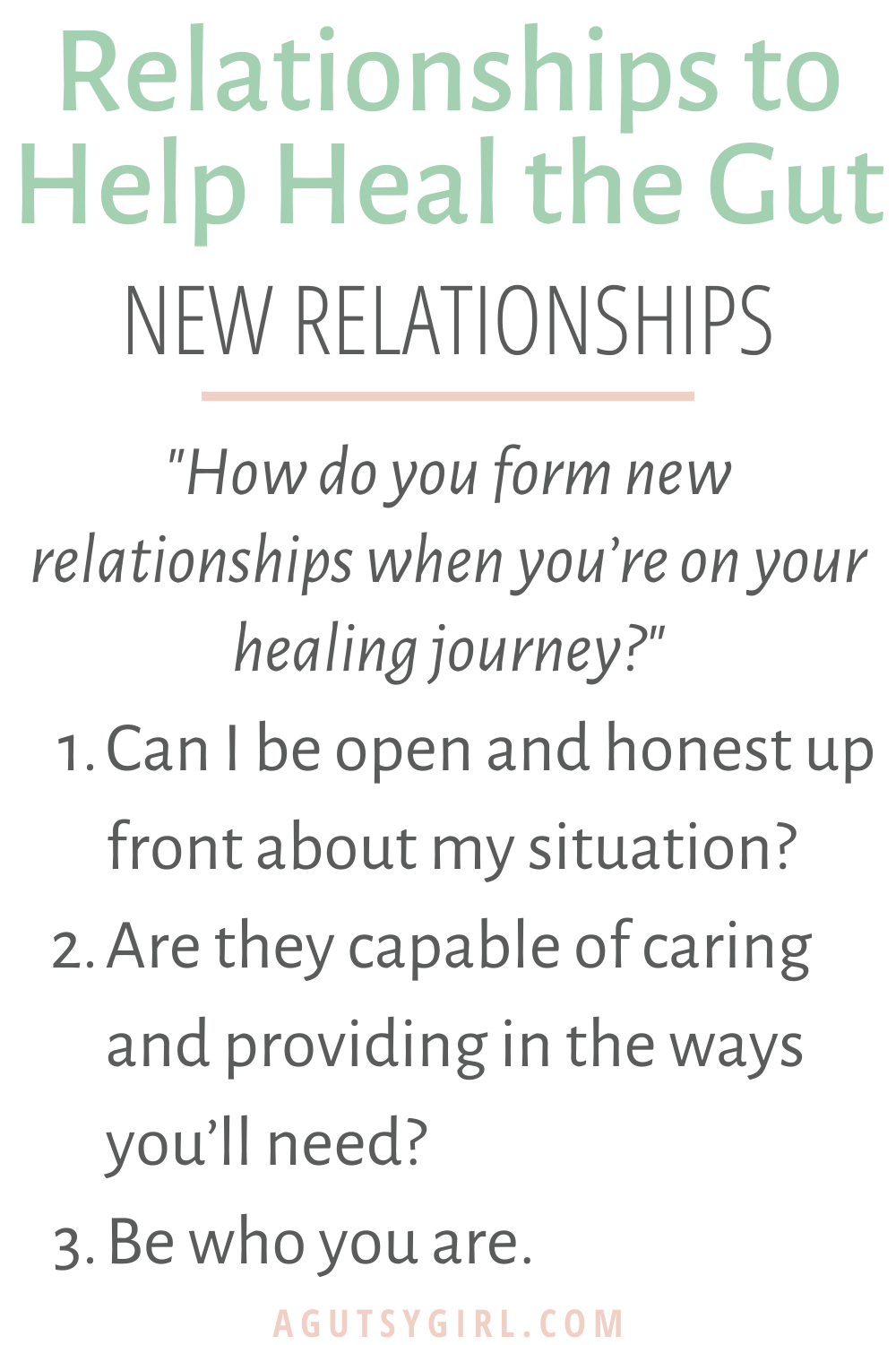 Relationships to Help Heal the Gut agutsygirl.com #guthealing #relationships new relationship