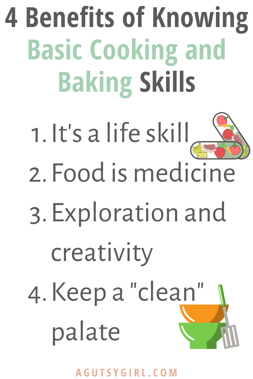 4 Benefits of Knowing Basic Cooking and Baking Skills agutsygirl.com #guthealth #cookingtips #bakingtips #healthyliving