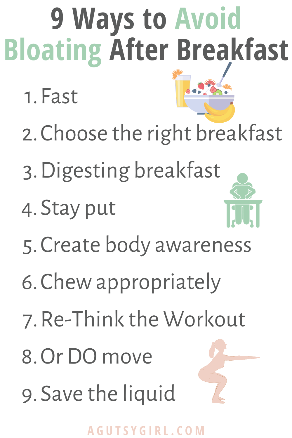 9 Ways to Avoid Bloating After Breakfast agutsygirl.com #breakfast #bloated #guthealth