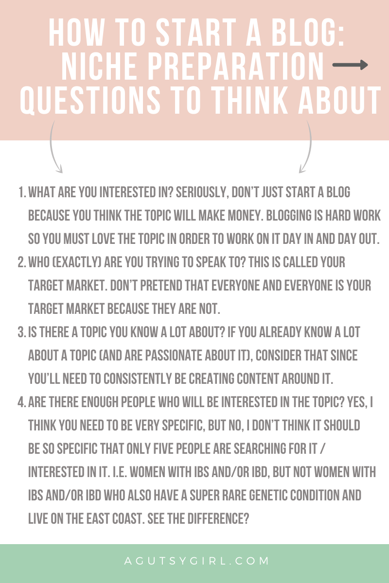 HOW TO START A BLOG NICHE PREPARATION questions to think about agutsygirl.com #healthcoach #blogging #onlinebusiness #iin #mompreneur