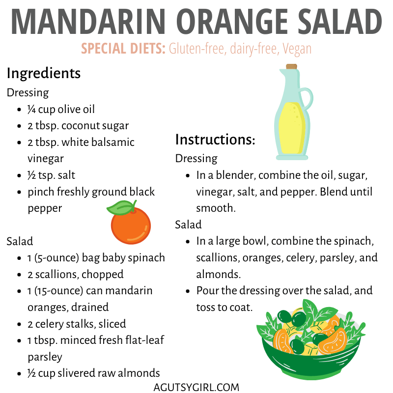 Mandarin Orange Salad agutsygirl.com #mandarinorange #saladrecipes #dairyfree #guthealth instructions and ingredients