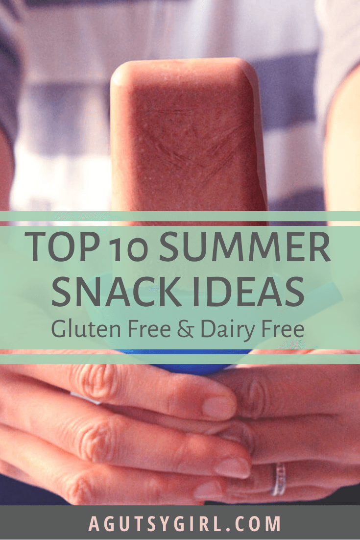 Top 10 Summer Snack Ideas gluten free and dairy free agutsygirl.com #guthealth #summer #snacks #glutenfree