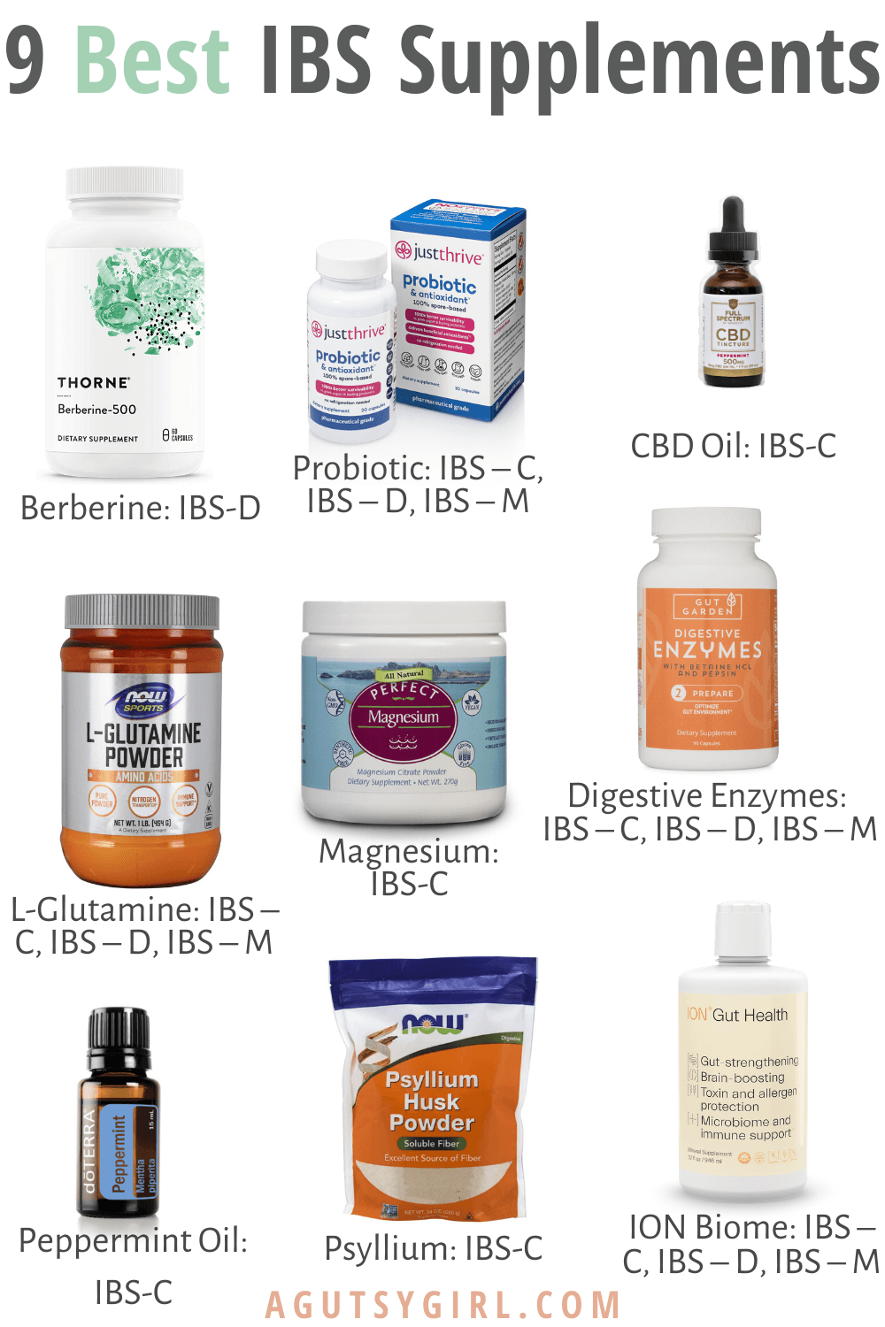 9 Best IBS Supplements infographic agutsygirl.com #ibs #guthealth #supplements