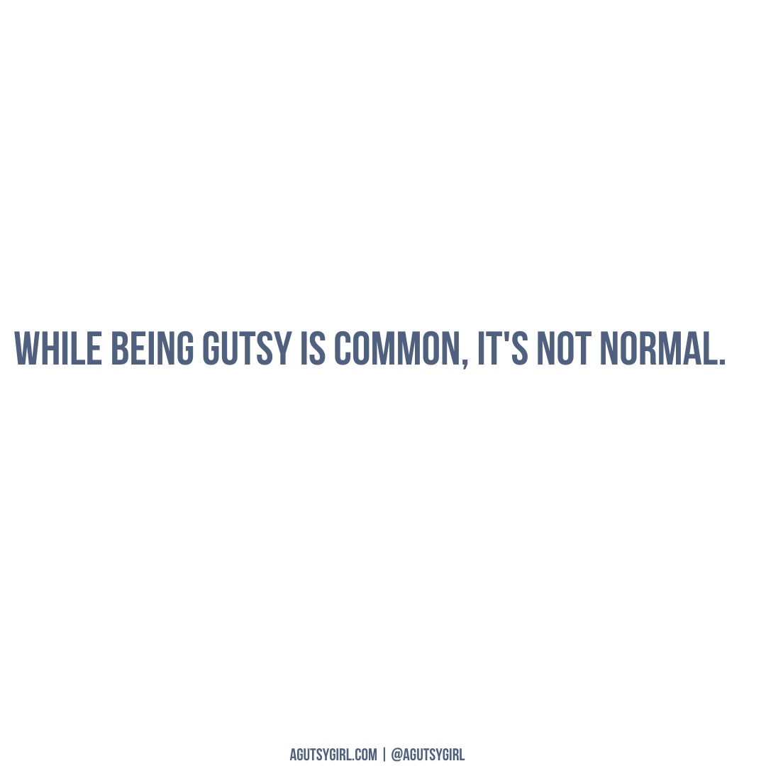 Celebrating Your Body Not Misery agutsygirl.com Gutsy is not normal #guthealth #sibo #guthealing #healthquotes