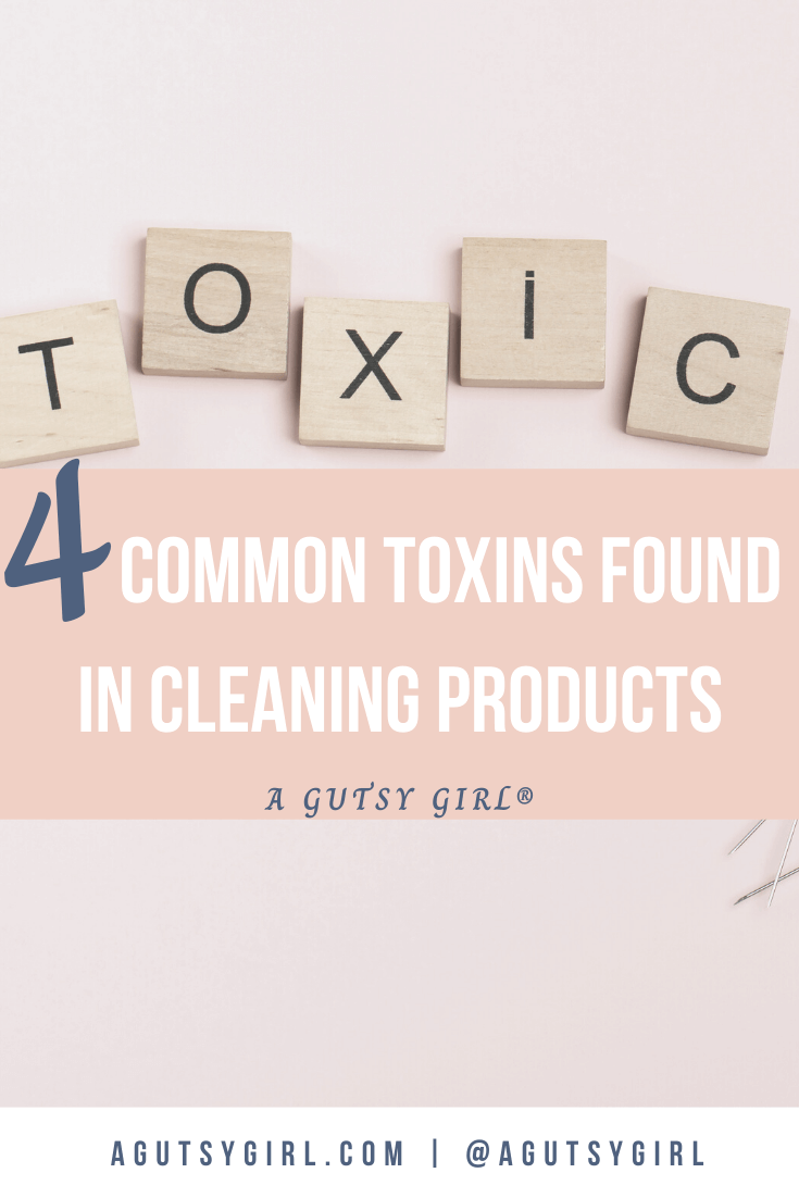 4 Common Toxins Found in Cleaning Products agutsygirl.com #guthealth #chemicals #toxins #cleaaningproducts