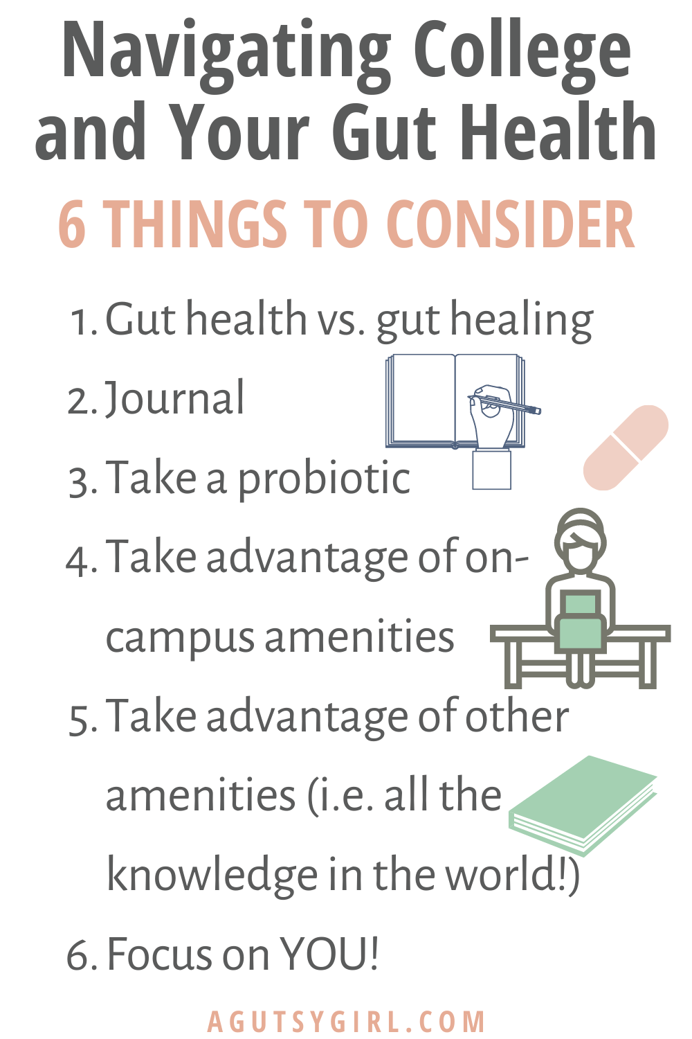 Navigating College A College Girl's Master Guide to Gut Health agutsygirl.com #guthealth #guthealing #college
