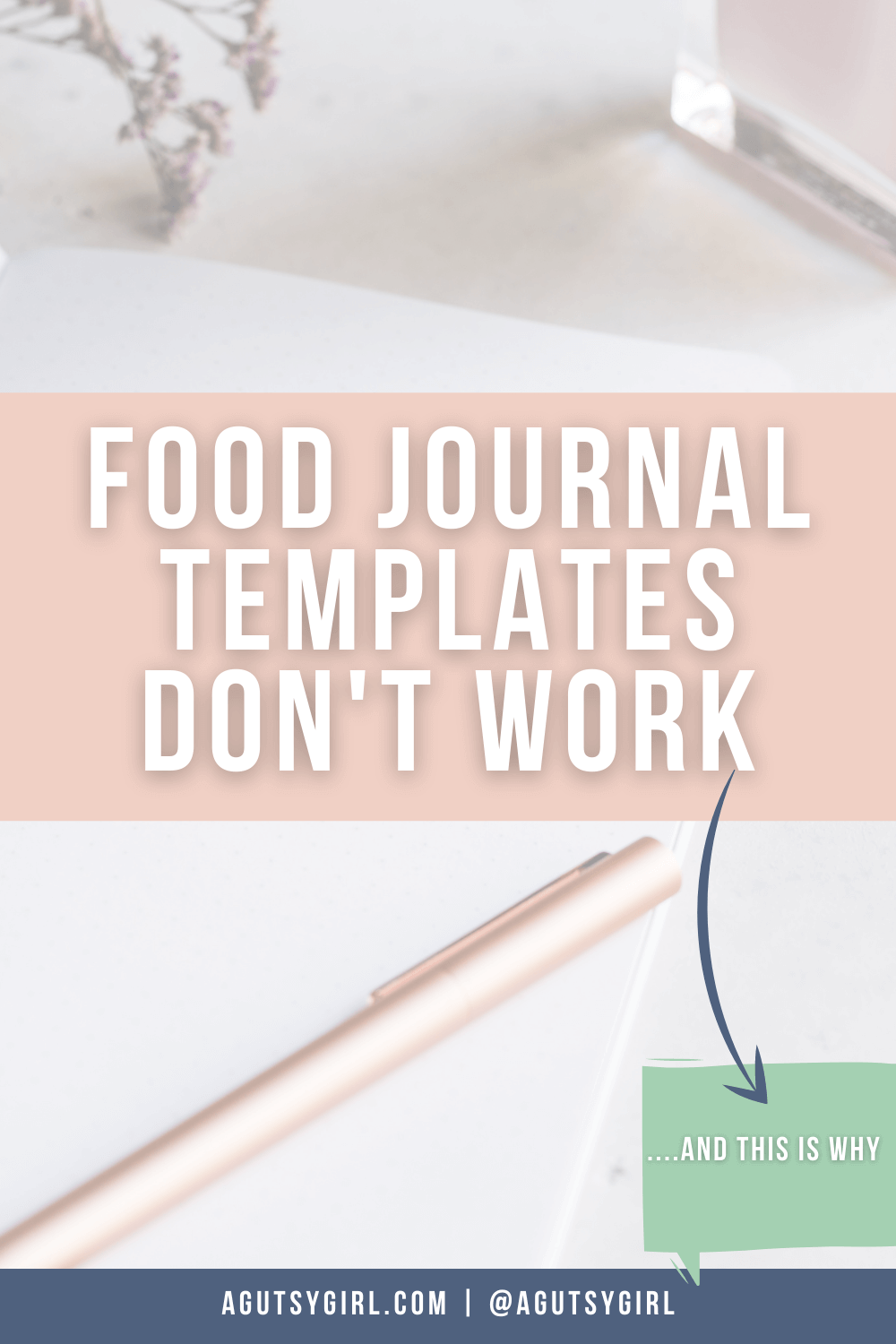 This is why food journal templates don't work agutsygirl.com #guthealth #foodjournal #foodjournals #eliminationdiet
