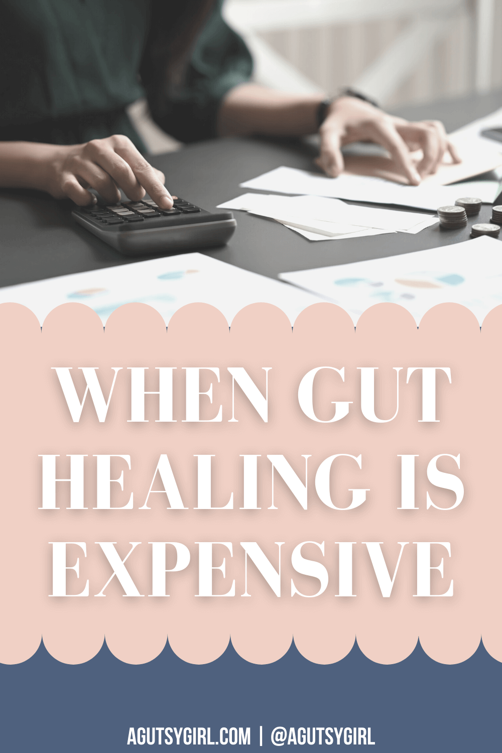 When Gut Healing is Expensive agutsygirl.com #guthealth #chronicillness #guthealing #foodjournaling