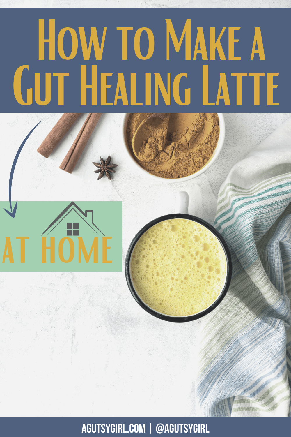 How to Make a Gut Healing Latte at Home agutsygirl.com #guthealth #guthealing #latte #diylattes #diycoffee