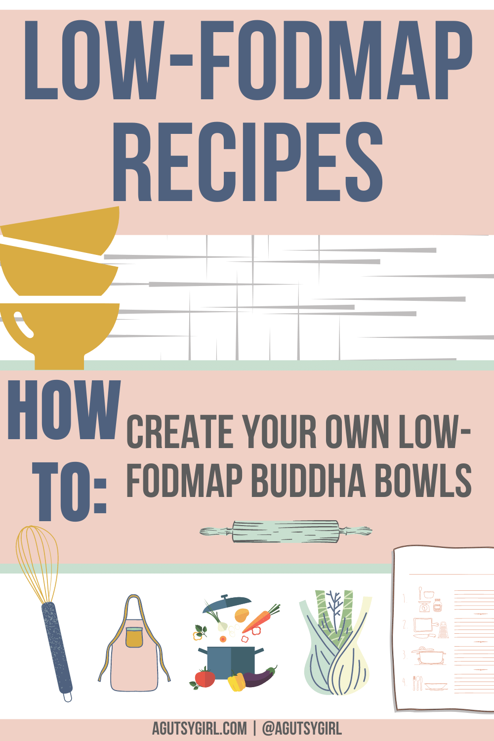 Low FODMAP Recipes Create Your Own Buddha Bowl with A Gutsy Girl agutsygirl.com #lowfodmap #fodmap #buddhabowl