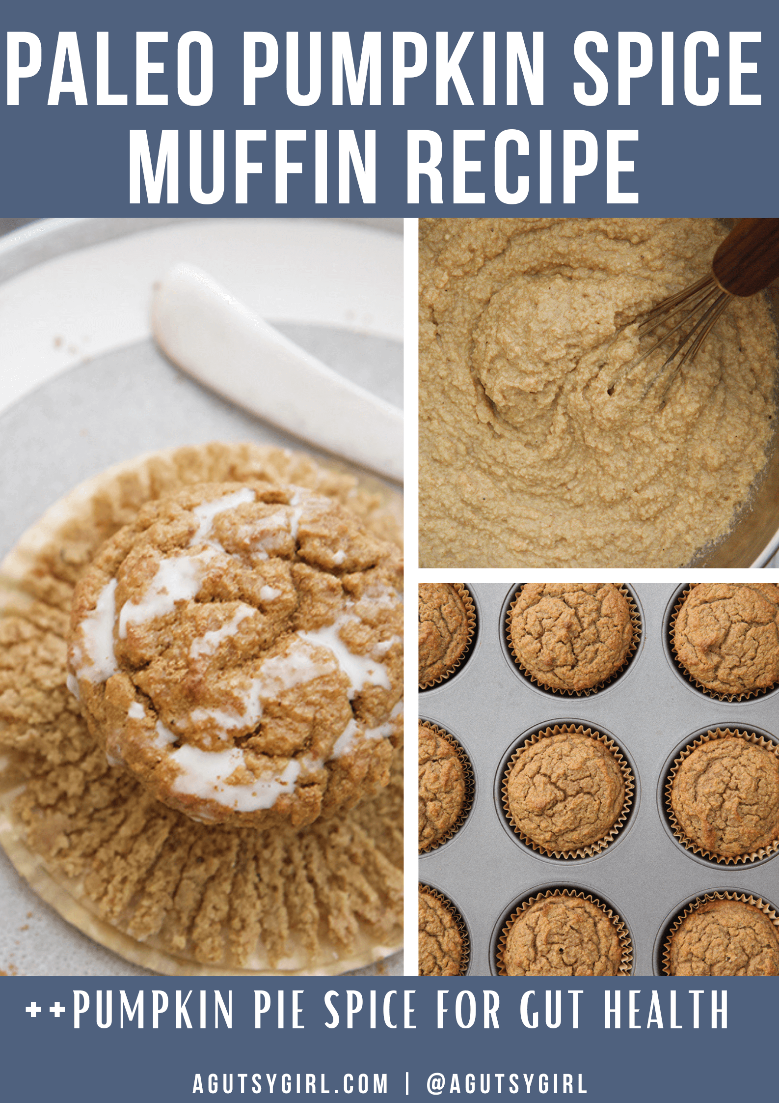 Paleo Pumpkin Spice Muffin Recipe agutsygirl.com #pumpkinpie #pumpkinspice #guthealth #healingspices #spices