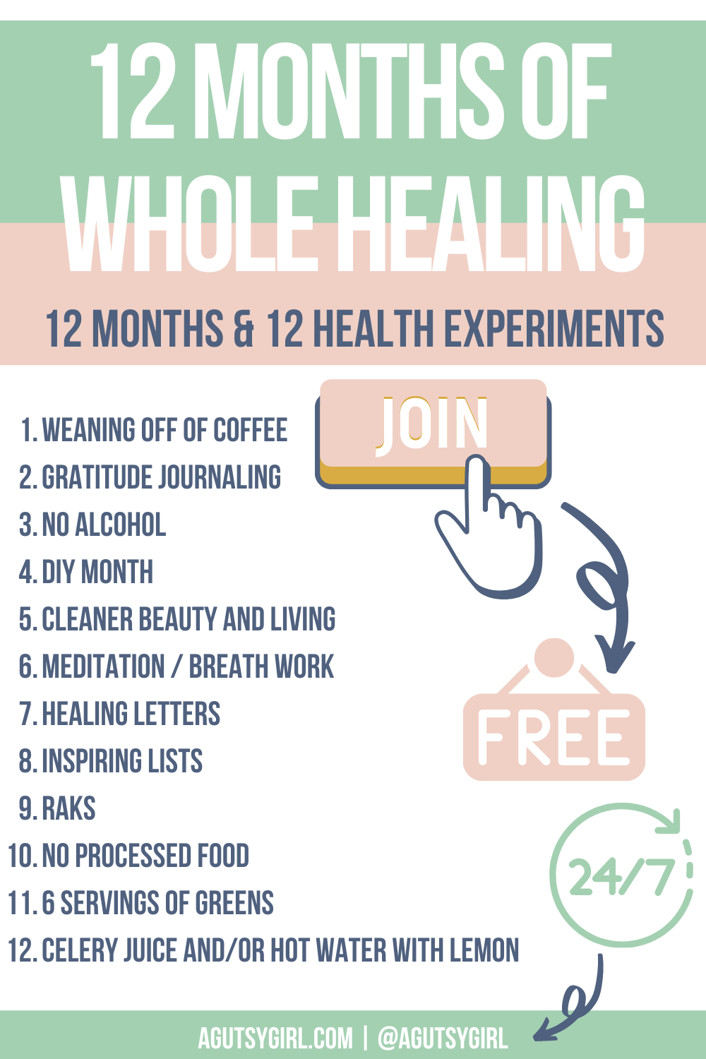 12 months of whole healing free experiments agutsygirl.com #healthchallenge #healthchallenges #mindbodygut #guthealth healthy challenge