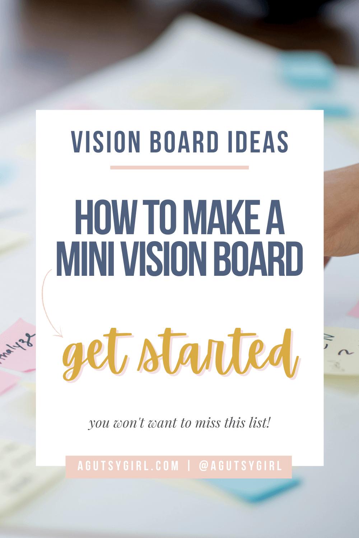 How to Make a Mini Vision Board agutsygirl.com #visionboard #visionboardideas #healthgoals #guthealth