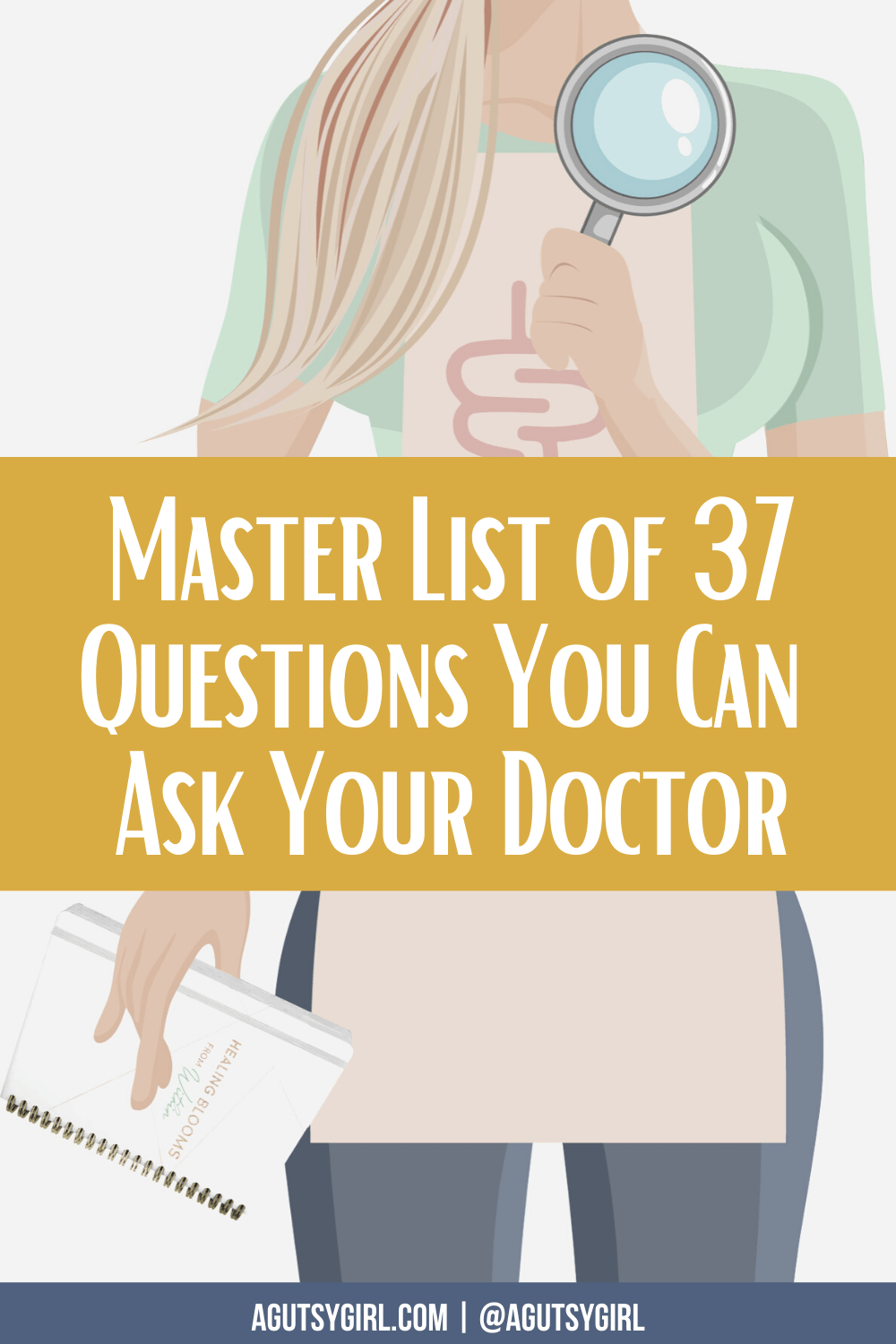 Master List of 37 Questions You Can Ask Your Doctor agutsygirl.com #guthealth #healthyliving #ibs #autoimmune
