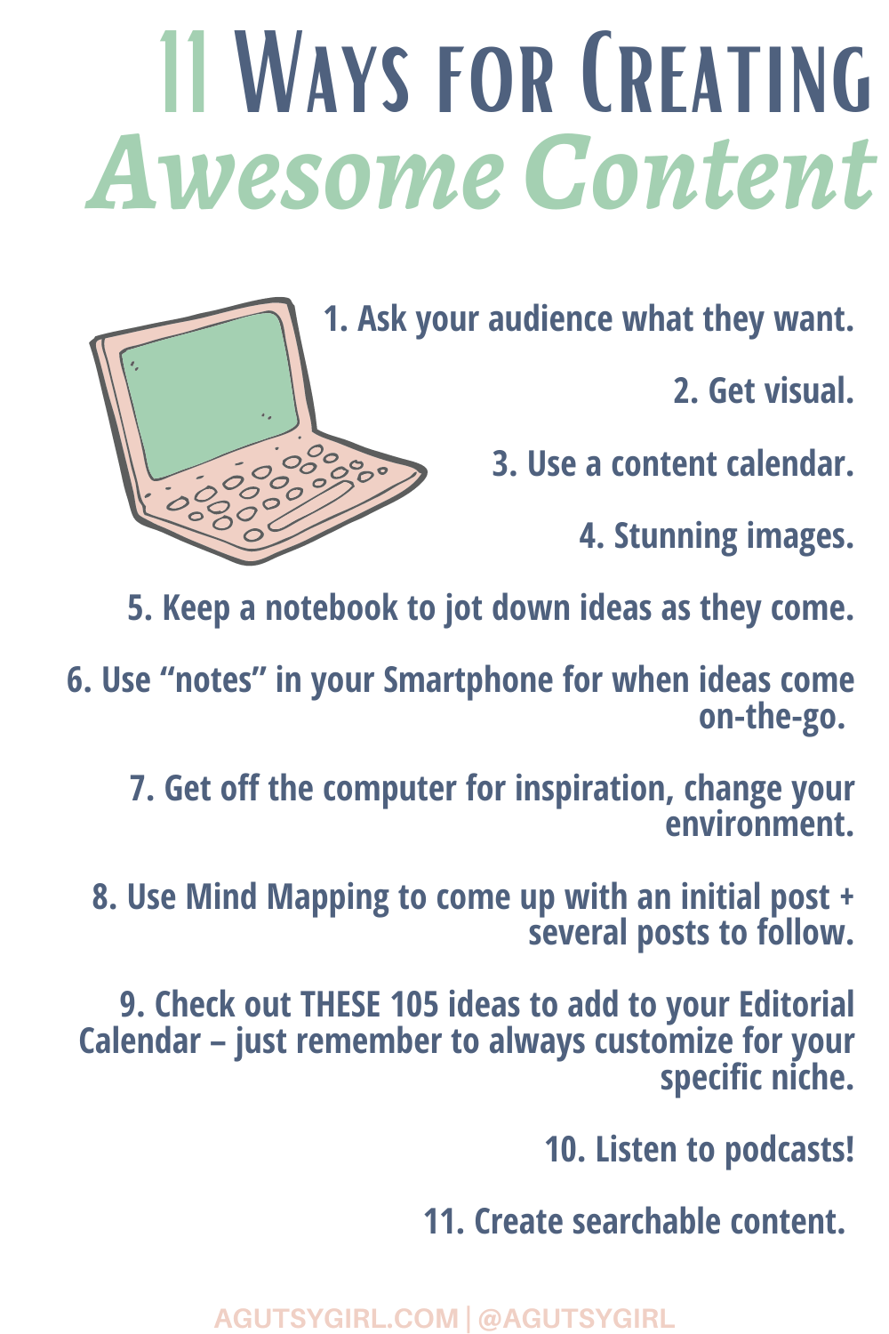 11 Ways for Creating Awesome Content agutsygirl.com #blogging #onlinebusiness #iin