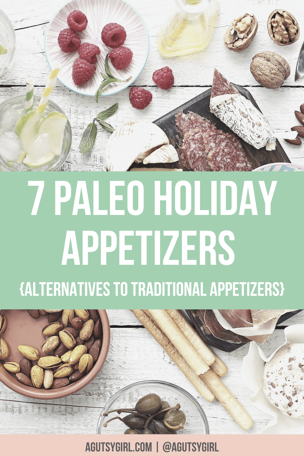 7 Paleo Holiday Appetizers Alternatives to Traditional Apps agutsygirl.com #guthealth #leakygut #holidayappetizers #paleoappetizers