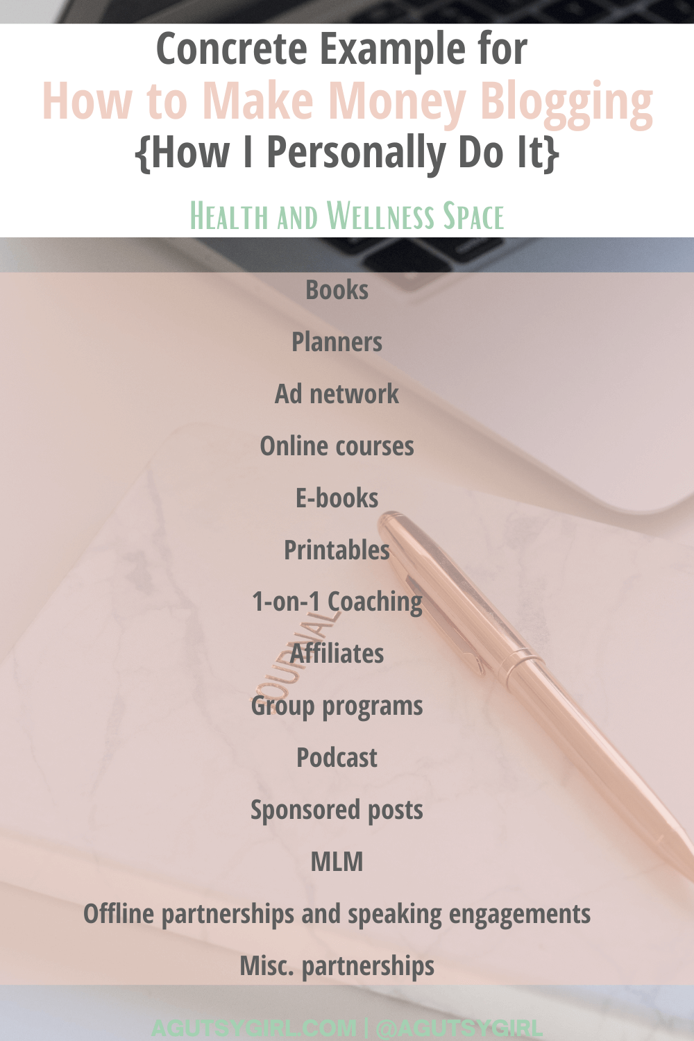 Concrete Examples in the Health Space for How to Make a Living Blogging agutsygirl.com #blogging #onlinebusiness #iin