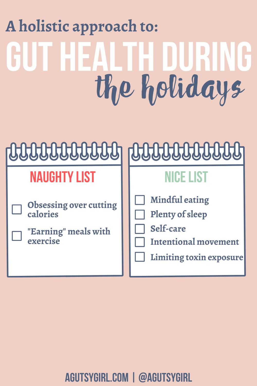 Gut Health During the Holidays agutsygirl.com #guthealth #holidayhealth #healthyholiday #healthcoaching lists