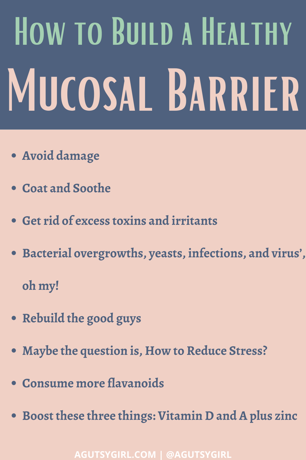 How to Build a Healthy Mucosal Barrier agutsygirl.com #guthealth #healthygut #gut steps to take