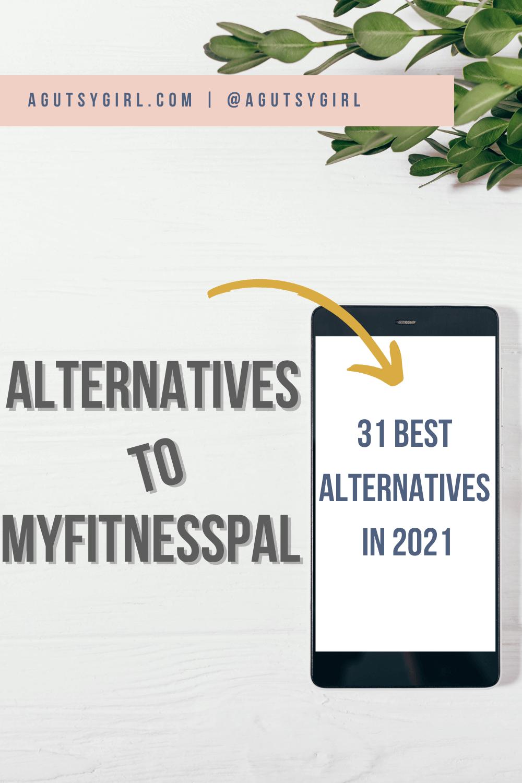 Alternatives to Myfitnesspal agutsygirl.com #myfitnesspal #health #healthyliving
