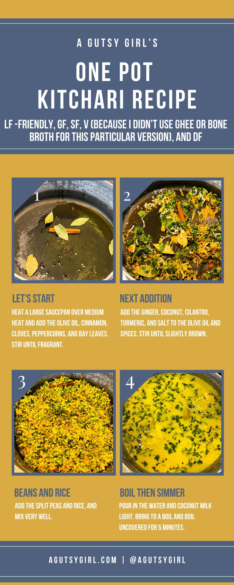 One Pot Kitchari Recipe agutsygirl.com #kitchari #kitcharicleanse #onepotmeals #glutenfreerecipes instructions