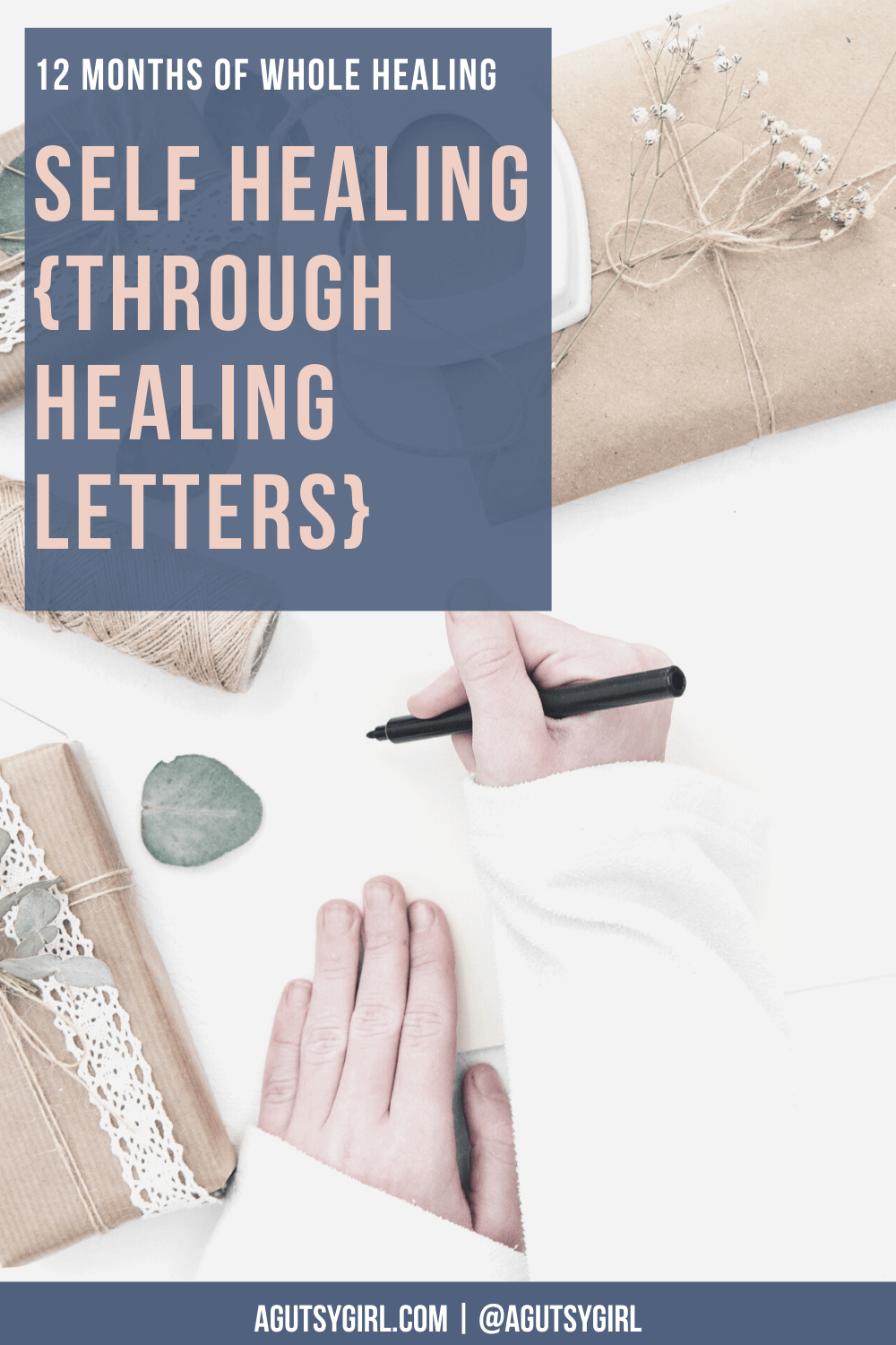Self Healing through healing letters 12 months of whole healing experiments and challenges agutsygirl.com #guthealing #healthychallenge #healthychallenges #healthexperiments