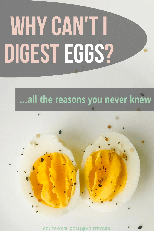 Why Can't I Digest Eggs agutsygirl.com #digesteggs #eggs #eggsubstitutes #guthealth