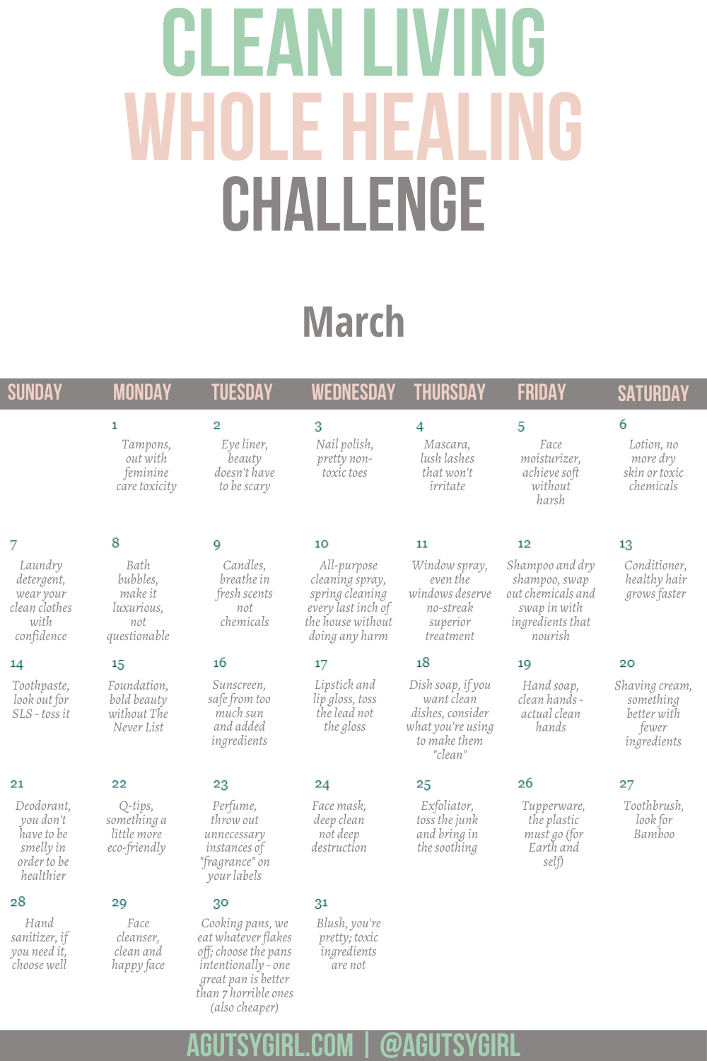 Clean Living challenge agutsygirl.com #cleanliving #naturalbeauty #healthchallenge