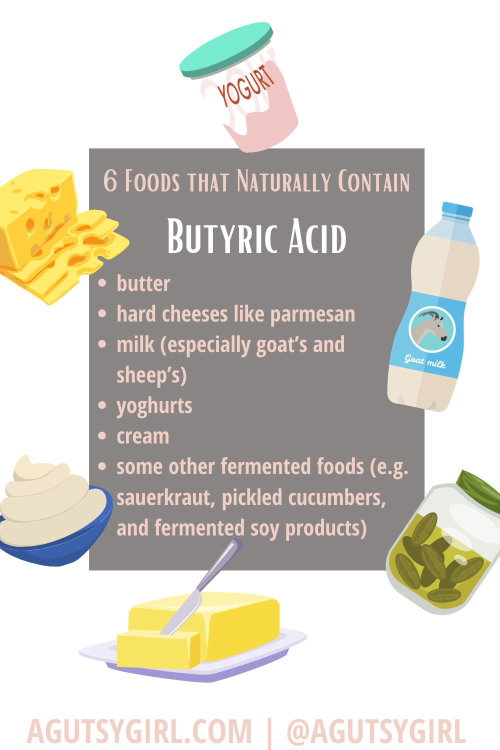 6 Butyrate Foods that naturally contain butyric acid agutsygirl.com #butyrate #guthealth #prebiotic