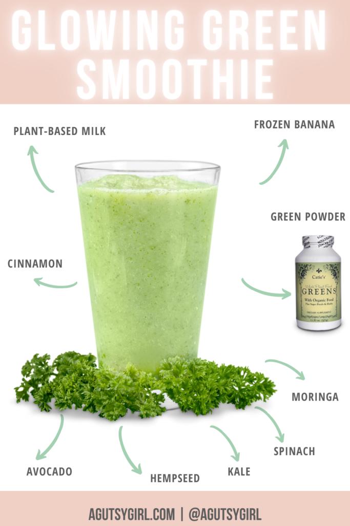 Glowing Green Smoothie recipe agutsygirl.com #greensmoothie #greensmoothies #smoothierecipe