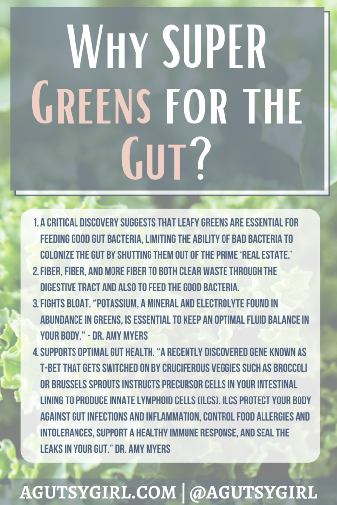 Why Supergreens for the Gut agutsygirl.com #supergreens #greens #fiber