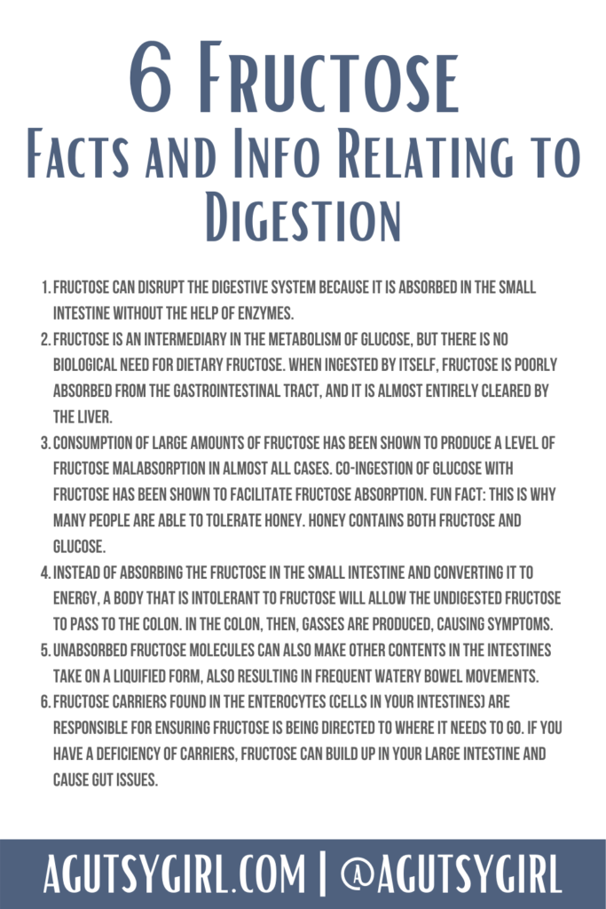 6 Fructose Facts agutsygirl.com #fructose #fodmap #SIBO