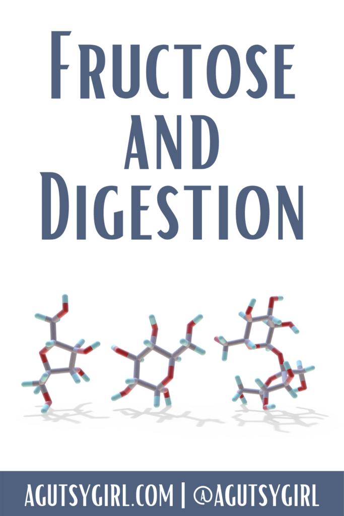 Fructose agutsygirl.com #fructose #fodmap #SIBO digestion