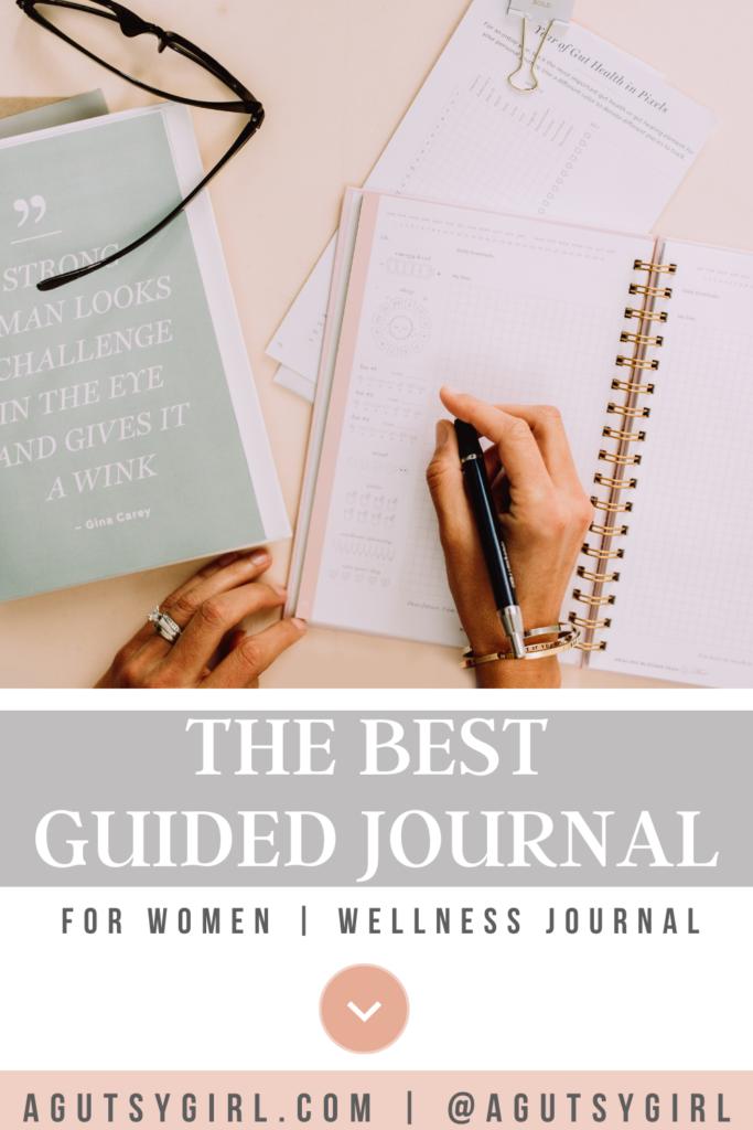 Guided Journal agutsygirl.com #guidedjournal #womensjournal #wellnessjournal