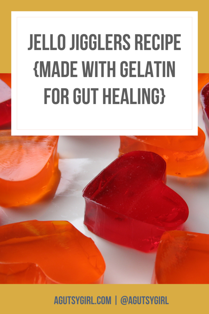 Jello Jigglers gelatin agutsygirl.com #gelatin #guthealth #jellojigglers