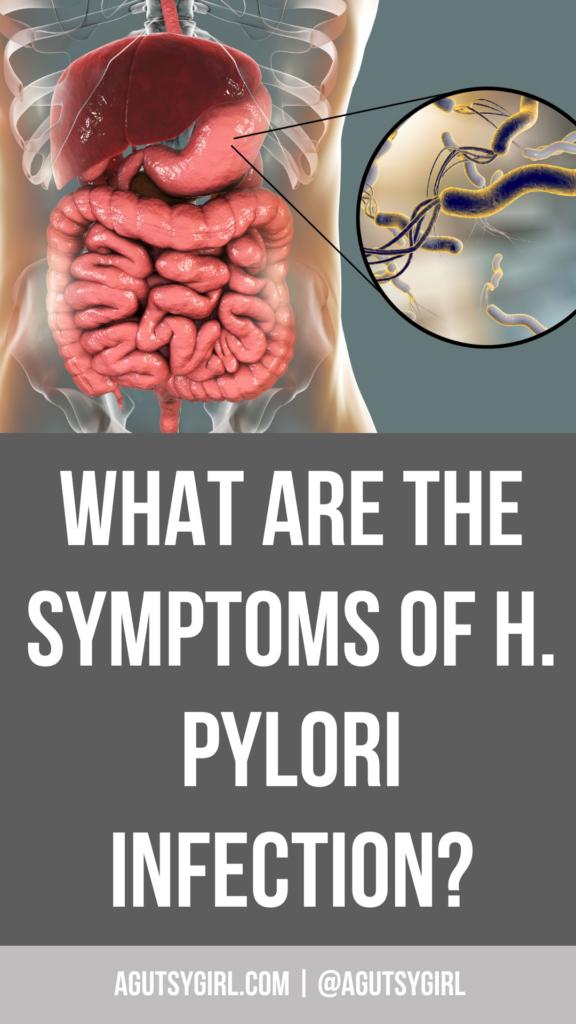 What are H. pylori symptoms agutsygirl.com #hpylori #gut #infection